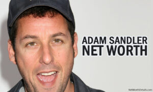 Net Worth of Adam Sandler